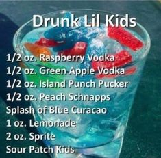 Drunk Lil' Kids Cocktail I'll sub the vodka with rum Drunk Lil' Kids Cocktail- made especially for the kid in all of us! Stupid name for a drink. I wouldn't call it that. It seems like it would be tasty tho!<< yeah they could have called it sour patch p Mixed Drinks Alcohol, Alcohol Drink Recipes, Fruity Mixed Drinks, Alcoholic Punch Recipes, Party Punch Recipes, Party Drinks Alcohol, Liquor Drinks, Cocktail Drinks, Vodka Cocktails