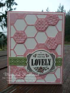 Megumi's Stampin Retreat: You're Lovely Hexagon Hive Thinlits Cards