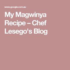 My Magwinya Recipe Beer Recipes, Ginger Beer, Eat, Blog, Ginger Ale