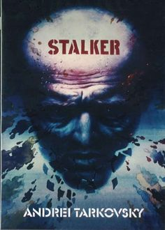 Cinelodeon.com: Stalker. Andrei Tarkovsky.