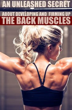 HASS FITNESS: AN UNLEASHED SECRET ABOUT DEVELOPING AND FIRMING UP THE BACK MUSCLES