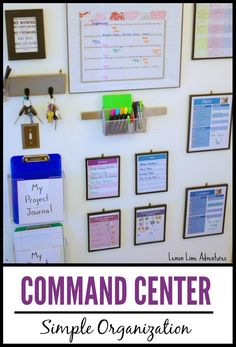 Organizing Life with a Family Command Center - Lemon Lime Adventures