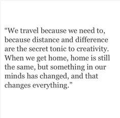 . #travel #mind #home #distance #change