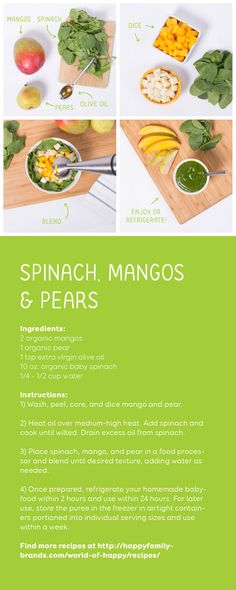 Going homemade this week? Try this simple recipe for spinach, mangos & pears. #happyrecipes #recipes #fruit #vegetables #baby #food #organic