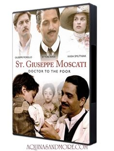 St Giuseppe Moscati, loved his life and this movie! Okay it's a movie... but I want to remember to see it.