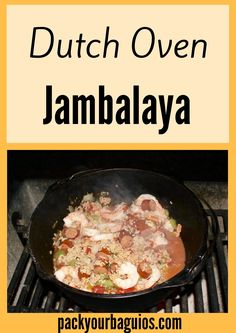 Simplified Dutch Oven Jambalaya | camp cooking recipe | dutch oven | campfire cooking