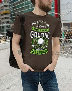 Mens The Only Thing I Love More Than Golfing Is - Brown golf outing gifts, disc golf courses, ladies golf shoes #golfgifts #golfcourse #golfswing, dried orange slices, yule decorations, scandinavian christmas
