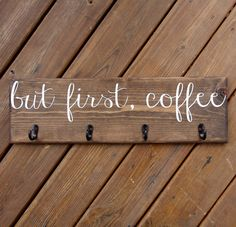 But first Coffee Cup Rack Coffee Mug Sign with Hooks Cup Hanger Custom Kitchen Wood Sign Decor by on Etsy
