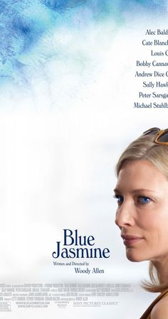 Blue Jasmine (2013) A New York socialite, deeply troubled and in denial, arrives in San Francisco to impose upon her sister. She looks a million, but isn't bringing money, peace, or love...