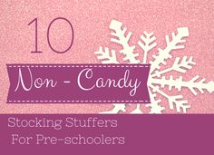 Non - Candy Christmas Stocking Stuffers // great for prizes all year round!