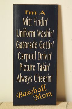 Hey, I found this really awesome Etsy listing at http://www.etsy.com/listing/156668475/baseball-mom-sign
