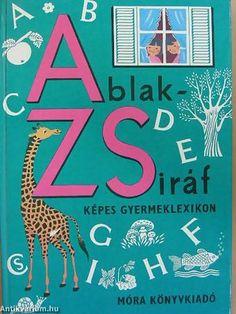 Mérei Ferenc – V. Binét Ágnes: Ablak-Zsiráf mesekönyv (1978)