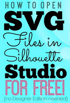 Opening SVGs in Silhouette Studio for Free (without DE) by Silhouette School