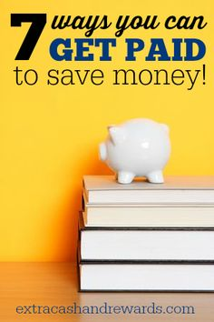Why not make money while you're saving it? Here's a list of seven apps and sites you can use that will pay you to save money!