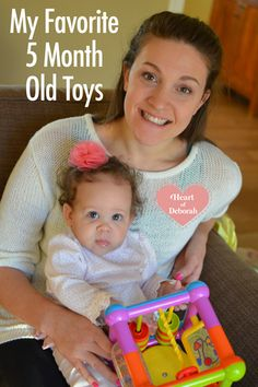 My Favorite 5 Month Old Toys & Lessons Learned - Heart of Deborah #baby #5monthsold #toys