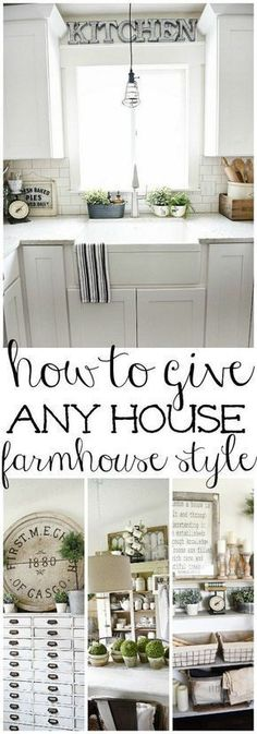 Kitchen Living Rooms How To Give Any House Farmhouse Style - Farmhouse Style is always a warm and welcoming way to decorate a home. This article shares easy steps to give any house farmhouse style. Farmhouse Chic, Farmhouse Design, Farmhouse Kitchens, Farmhouse Ideas, White Farmhouse, Farmhouse Sinks, Farmhouse Cabinets, Farmhouse Style House Decor, Diy Kitchens