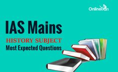 IAS Mains History Subject Most Expected Questions https://goo.gl/MBHgVA #IAS History