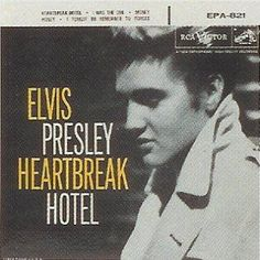 """Elvis Presley's """"Heartbreak Hotel"""" was released January 27, 1956. A jagged lament by a jilted lover, it blended Elvis' distinctive vocal, a thumping bass line and a stinging guitar riff to land like a firecracker in a radio landscape filled with bland crooners such as Pat Boone and Doris Day.  """"You make me so lonely, bay-bee ..."""" sang Presley in his deep, seductive baritone. """"... I get so lonely I could die."""""""