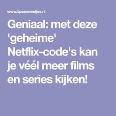 Netflix-codes om te zoeken op genre of acteur Netflix Codes, Netflix Hacks, Netflix Tv, Netflix Series, Internet, Baymax, Healthy Tips, Tricks, Helpful Hints