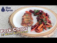 Pork Chops w/ Warm Beet Salad | Blue Apron - YouTube