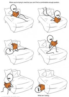This is How I Feel When I Try to Read a Book!