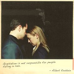 Peter & Olivia #FRINGE   Gravitation is not responsible for people falling in love ~Albert Einstein