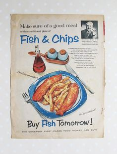 Friday lunch @TAVERNE SQUARE DOMINION  Fish & Chips 1950's Vintage Advert, British Magazine Vintage Advertisements, Vintage Ads, Vintage Food, British Magazines, Best Fish And Chips, Food Illustrations, Illustration Art, Cookery Books, Posters