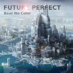 New cover art for the 2012 single - Future Perfect