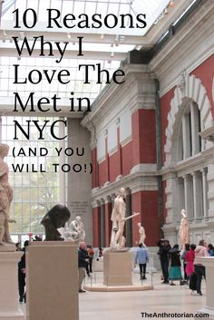 If you've never been to New York before, The Met (Metropolitan Museum of Art) might seem like it's just another museum in the longgggg list of museums and art galleries that are on must-see lists for the city. But it is not just like the others, ohhhhhhh no my friend, it is not.  Here are 10 reasons