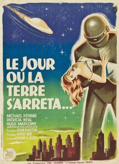 French poster for The Day the Earth Stood Still, 1951 #the day the earth stood still #science fiction #space age #1950s #vintage #scifiart #1951