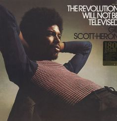 Gil Scott-Heron RIP and it is still winter but spring is coming and it is all over the internet! I Love Music, Good Music, Divas, New School Hip Hop, Gil Scott Heron, Neo Soul, Pop Rock, Spoken Word, Lp Vinyl