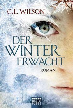 """Rezension zu """"Der Winter erwacht"""" von C.L. Wilson"""