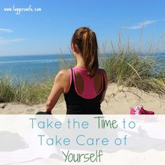 Taking the time to take care of yourself is time well spent. Here are some tips to help you do just that!