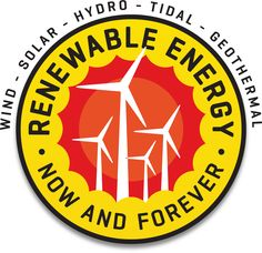 Wind - Solar- Hydro - Tidal - Geothermal Renewable Energy Now & Forever