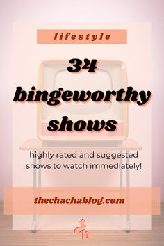 34 shows to binge watch immediately! Bingeworthy shows 2020, bingeworthy shows 2021, bingeworthy, binge watching, binge watching snacks, netflix, hbo, hulu, shows to stream, weekend plans.