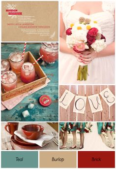 Red Wedding Theme Ideas  Teal, burlap, brick  (Think I might like this color sceme for my study)