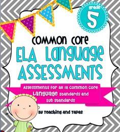 5th Grade Common Core Language Assessment (ALL 18 ELA Language Standards!) - $