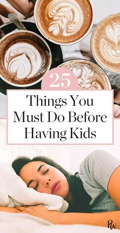 Here are 25 (hilarious) things you must do before having kids. #havingkids #parenting #sleep