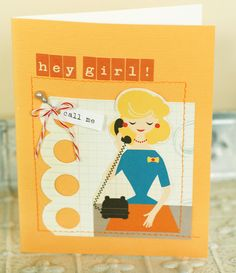 Hey Girl! card by Valerie O'Neall - using the LBD Kit Club June 2012 Less Work More Play scrapbook kit