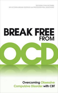 Booktopia has Break Free from OCD, Overcoming Obsessive Compulsive Disorder with CBT by Fiona Challacombe. Buy a discounted Paperback of Break Free from OCD online from Australia's leading online bookstore. Relationship Ocd, Relationship Addiction, Relationships, Ocd Books, Books To Read, Obsessive Thoughts, Better Books, Overcoming Depression, Overcoming Anxiety
