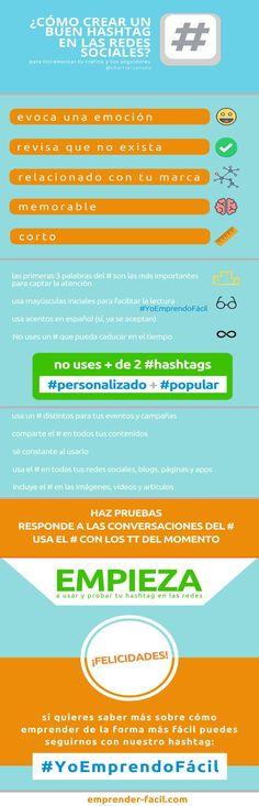 Infografía con varios consejos para crear hashtags efectivos que nos ayuden a ganar visibilidad, generar tráfico y ganar seguidores en las Redes Sociales.