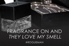 Phresh for the weekend with Rihanna's Fragrance for men. #ROGUEMAN