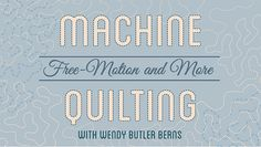 Overcome your free-motion fears and build confidence in your machine quilting. Wendy Butler Berns shows you easy techniques from start to finishing! Quilting Classes, Longarm Quilting, Free Motion Quilting, Quilting Projects, Quilting Tutorials, Quilting Tips, Quilting Templates, Machine Quilting Designs, Quilting Patterns