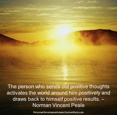 Positive thinking is so powerful it can totally transform your life. Here are a few thoughts I want to share based on Positive Thinking. Negative People, Negative Thoughts, Positive Thoughts, Positive Quotes, Bad Day Quotes, Quote Of The Day, Self Development, Personal Development, Norman Vincent Peale
