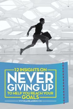 Never Giving Up    Obstacles are going to happen in your journey through life. Some will be small and easy to overcome while others will be big and make you want to give up. But, never giving up is the way to a truly successful life   http://www.ilanelanzen.com/personaldevelopment/12-insights-on-never-giving-up-to-help-you-reach-your-goals/