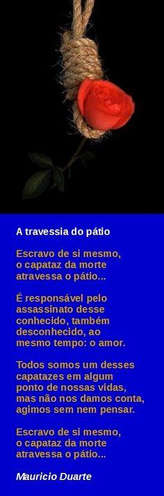 Poema: A travessia do pátio, de minha autoria, Mauricio Duarte.