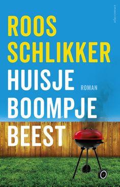 Surfing Ann's Boeken Blog: Huisje Boompje Beest - Roos Schlikker
