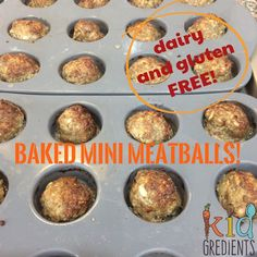 Baked mini meatballs (dairy and gluten free)