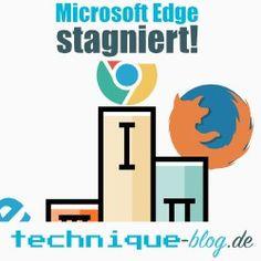 Microsoft Edge stagniert erstmals!