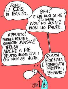 crisi di panico...di Massimo cavezzali Psychology Humor, I Laughed, Have Fun, Smile, Motivation, Memes, Funny, Quotes, Stupid Things